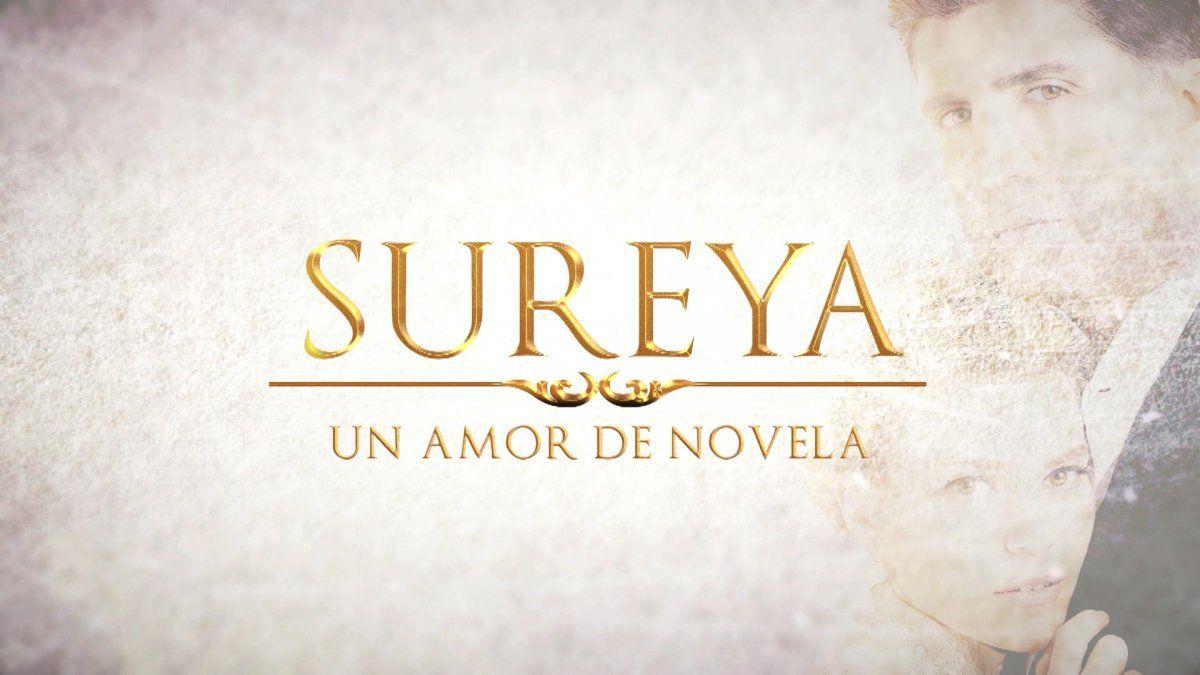Llega SUREYA -Un amor de novela-