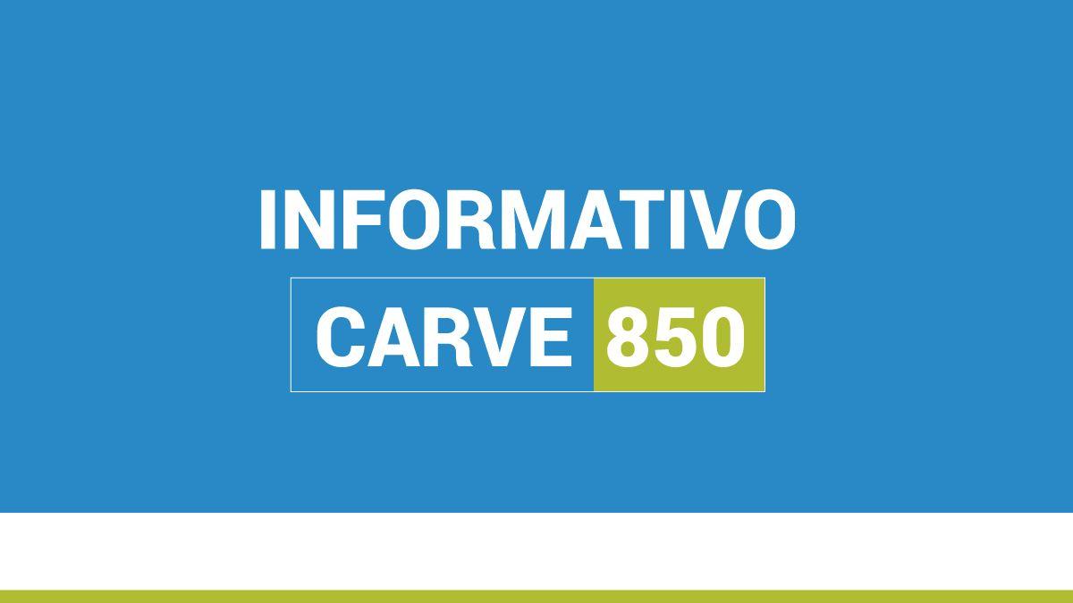 INFORMATIVO CARVE 850